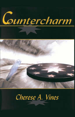 Countercharm by Cherese A. Vines