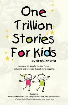 One Trillion Stories for Kids by Nic Andela