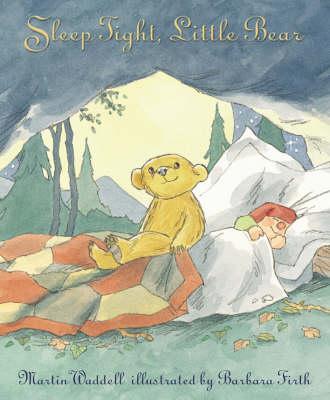 Sleep Tight, Little Bear by Martin Waddell