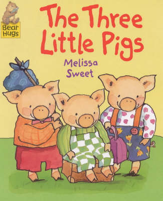 Three Little Pigs by Melissa Sweet