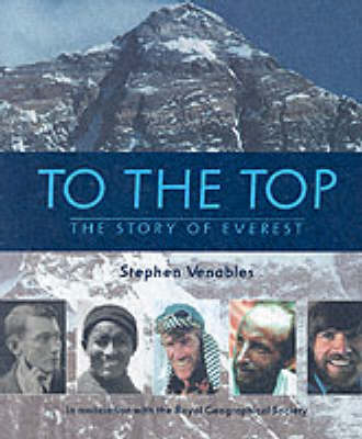 To The Top by Stephen Venables