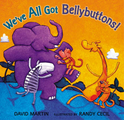 We've All Got Bellybuttons by David Martin