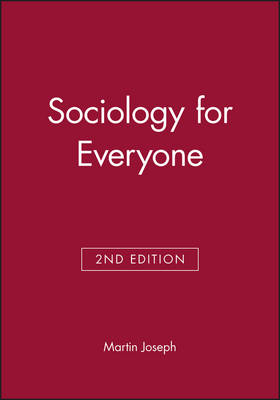 Sociology for Everyone by Martin Joseph