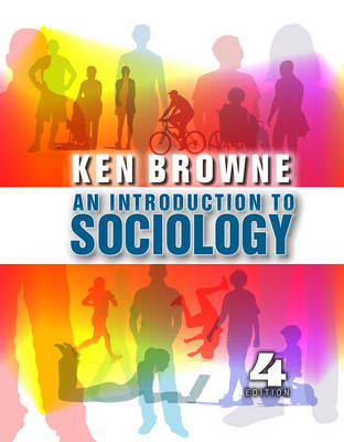 An Introduction to Sociology by Ken Browne