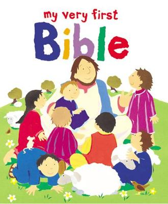 My Very First Bible by Alex Ayliffe