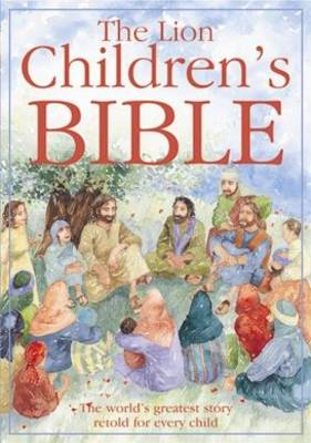 The Lion Childrens Bible by Pat Alexander