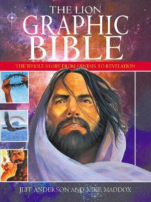 Lion Graphic Bible The Whole Story from Genesis to Revelation by Mike Maddox