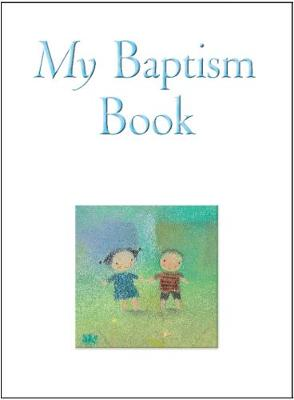 My Baptism Book by Dubravka Kolavovic