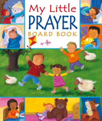 My Little Prayer Board Book by Melanie Mitchell