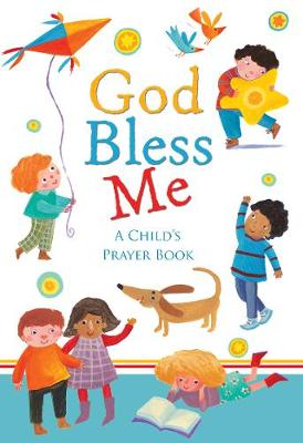 God Bless Me A Child's Book of Prayers by Barbara Vagnozzi
