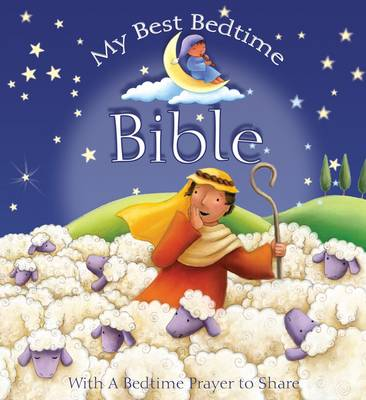 My Best Bedtime Bible Stories and Prayers by Claudine Gevry