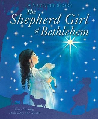 The Shepherd Girl Of Bethlehem by Carey Morning