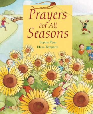 Prayers for All Seasons by Sophie Piper