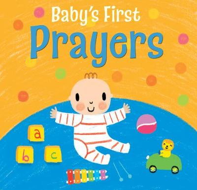 Baby's First Prayers by Christina Goodings