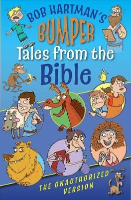 Bumper Tales From The Bible by Bob Hartman