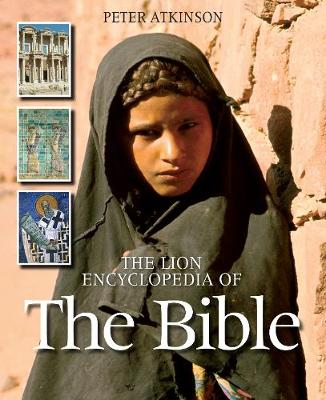 Lion Encyclopedia of the Bible by Peter Atkinson
