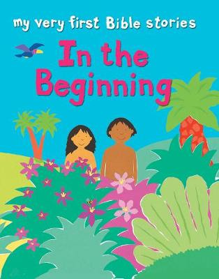 In the Beginning by Lois Rock
