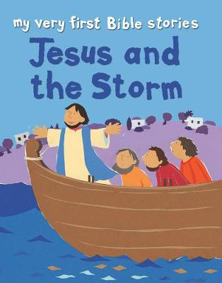 Jesus and the Storm by Lois Rock