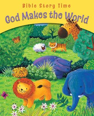 God Makes the World by Sophie Piper