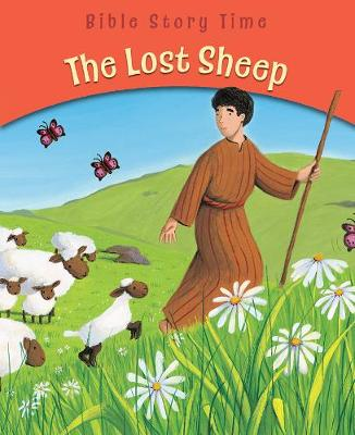 The Lost Sheep - Bible Story Time by Sophie Piper