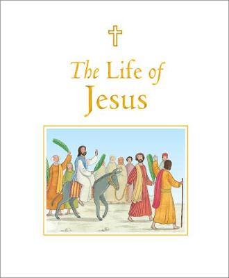 The Life of Jesus by Sophie Piper, Angelo Ruta