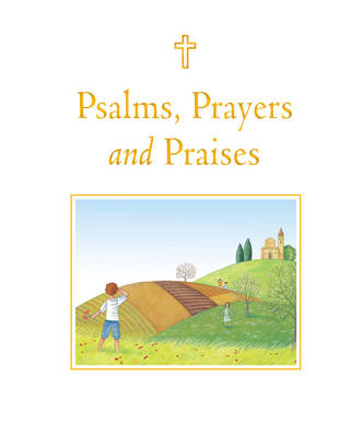 Psalms, Prayers and Praises by Sophie Piper, Angelo Ruta