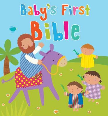 Baby's First Bible by Sophie Piper