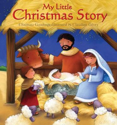 My Little Christmas Story by Christina Goodings
