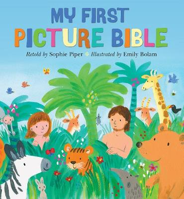 My First Picture Bible by Sophie Piper