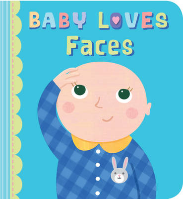 Baby Loves Faces by Julia Stone