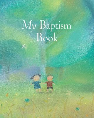 My Baptism Book - Large Format by Sophie Piper