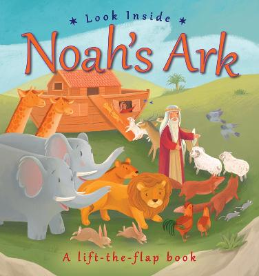 Look Inside Noah's Ark by Lois Rock