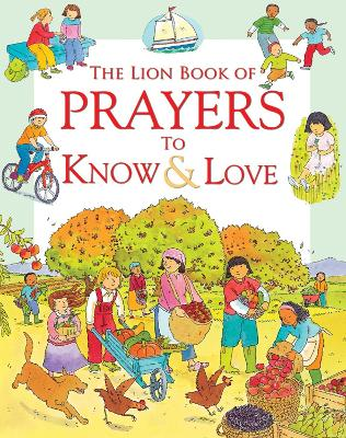 The Lion Book of Prayers to Know & Love by Sophie Piper