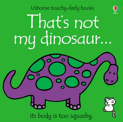That's Not My Dinosaur by Fiona Watt, Rachel Wells