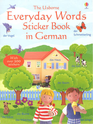 Everyday Words In German Sticker Book by Felicity Brooks