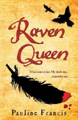 Raven Queen by Pauline Francis