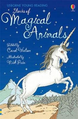 Stories of Magical Animals by Carol Watson
