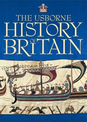 The Usborne History Of Britain by Ruth Brocklehurst