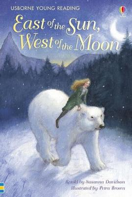 East of the Sun, West of the Moon by Susanna Davidson