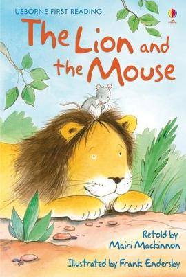 The Lion And The Mouse by Mairi Mackinnon