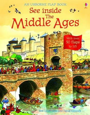 See Inside The Middle Ages by Rob Lloyd Jones