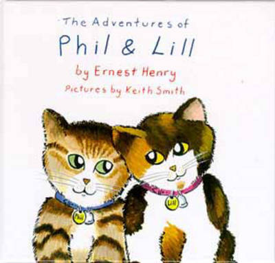Adventures of Phil and Lill by Ernest Henry
