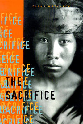 The Sacrifice by Diane Matcheck