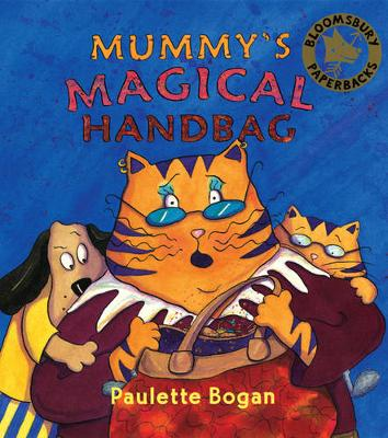 Mummy's Magical Handbag by Paulette Bogan