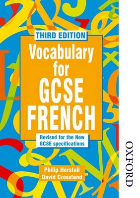 Vocabulary for GCSE French by Philip Horsfall, David Crossland