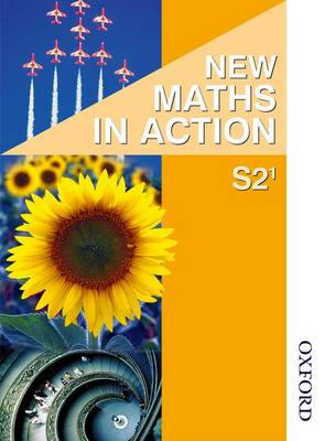 New Maths in Action S2/1 Pupil's Book by Edward C. K. Mullan