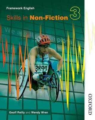 Nelson Thornes Framework English Skills in Non-Fiction 3 by Geoff Reilly, Wendy Wren