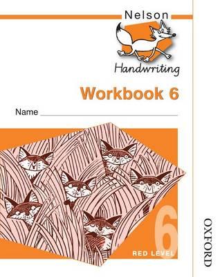 Nelson Handwriting Workbook 6 (X10) by John Jackman, Anita Warwick