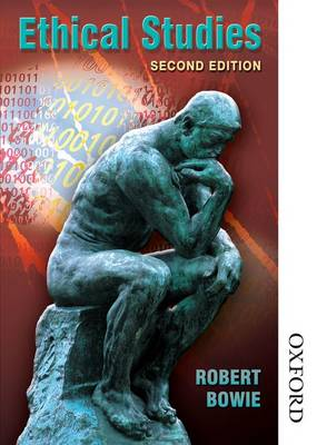Ethical Studies by Robert A. Bowie