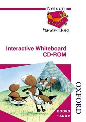 Nelson Handwriting Whiteboard CD ROM 1 & 2 Level by Anita Warwick, Christalla Watson